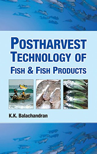 Postharvest Technology of Fish and Fish Products: K.K. Balachandran