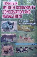 Trends in Wildlife Biodiversity Conservation and Management, 2 Vols: B.B. Hosetti,M. Venkateswaralu