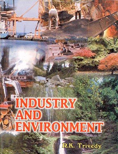 Industry and Environment: Rakesh Kumar Trivedy