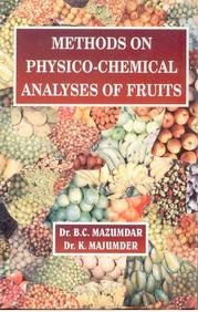 Methods on Physico Chemical Analysis of Fruits