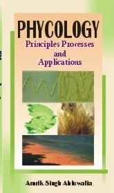Phycology: Principles Processes and Applications: Amrik Singh Ahluwalia