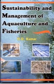 Sustainability and Management of Aquaculture and Fisheries: H.D. Kumar