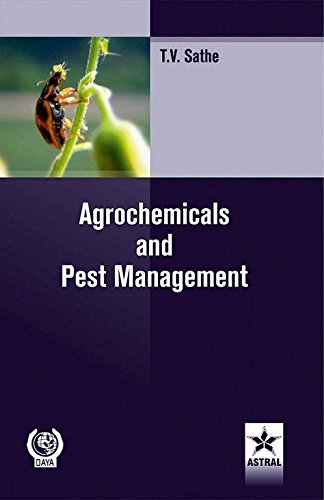 Agrochemicals & Pest Management: T V Sathe