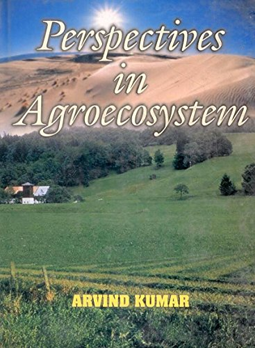 Perspectives in Agroecosystem: Arvind Kumar
