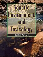Aquatic Environment and Toxicology: Arvind Kumar