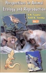 Perspectives In Animal Ecology And Reproduction, Volume: Anil K. Verma,V.K.