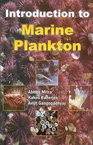 Introduction to Marine Plankton: Abhijit Mitra