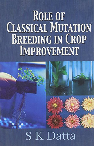 Role of Classical Mutation Breeding in Crop Improvement