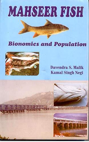 Mahseer Fish: Bionomics and Population (Barrage Impact on Fish Biology): Davendra S. Malik,Kamal ...