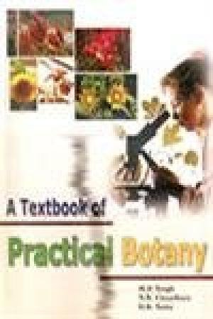 A Textbook of Practical Botany, 2 Vols: H.B. Singh,M.P. Singh,S.B. Chaudhary