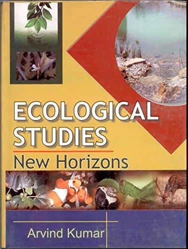 Ecological Studies: New Horizons: Arvind Kumar