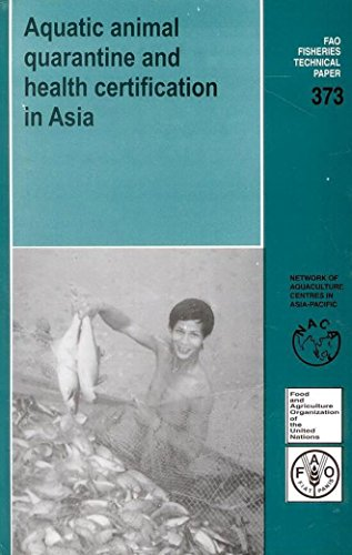 Aquatic Animal Quarantine and Health Certification in Asia/FAO: John Humphrey