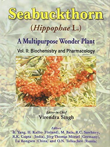 Seabuckthorn Hippophae L: A Multipurpose Wonder Plant, (Vol. II : Biochemistry and Pharmacology): ...