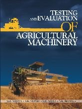 9788170354161: Testing and Evaluation of Agricultural Machinery