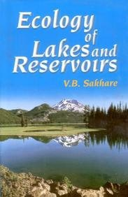 Ecology of Lakes and Reservoirs: V B Sakhare