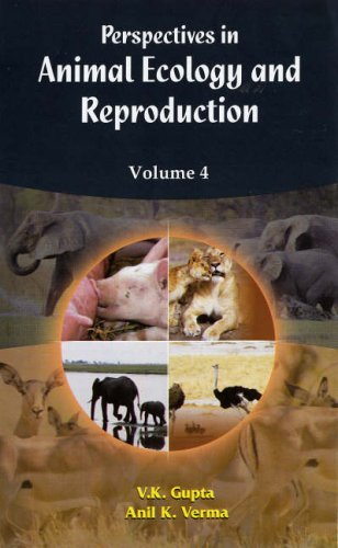 Perspectives in Animal Ecology and Reproduction, Volume: Anil Kumar Verma,V.K.