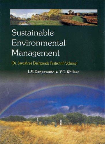 Sustainable Environmental Management (Dr. Jayashree Deshpande Festschrift Volume): L.V. Gangawane,...