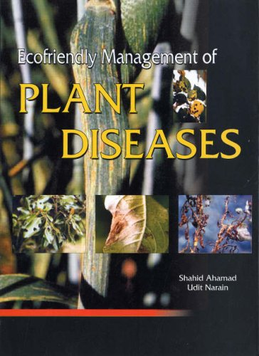Ecofriendly Management of Plant Diseases: Shahid Ahamad and