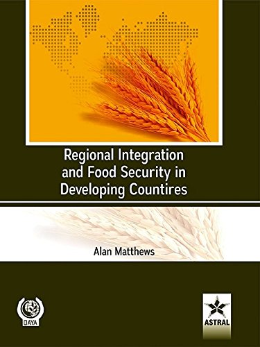 Regional Integration and Food Security in Developing Countries/FAO: Alan Matthews