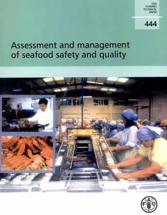 Assessment and Management of Seafood Safety and Quality: H.H. Huss