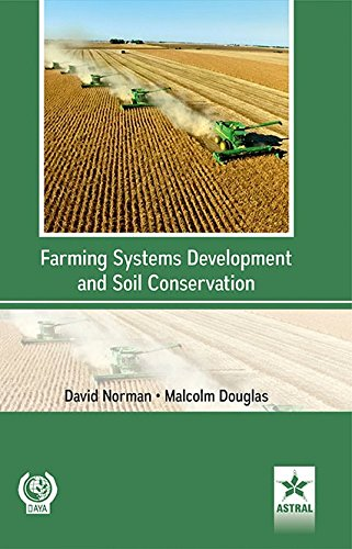 Farming Systems Development and Soil Conservation/FAO: David Norman,Malcolm Goodale