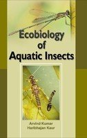 Ecobiology of Aquatic Insects: Arvind Kumar,Harbhajan Kaur