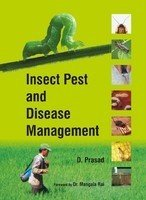 Insect Pest and Disease Management: D Prasad