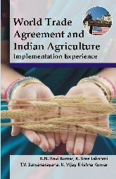 World Trade Agreement and Indian Agriculture: K. Vijay Krishna