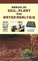 Manual of Soil, Plant and Water Analysis: Narayan Sumati Ali