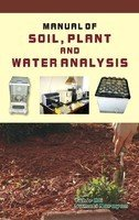 9788170355939: Manual Soil, Plant and Water Analysis