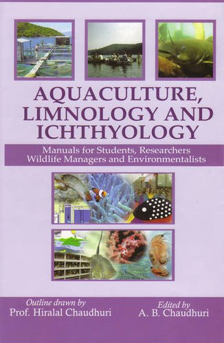 9788170356189: Aquaculture, Limnology and Ichthyology: Manuals for Students,Researchers,Wild Life Managers and Environmentalists