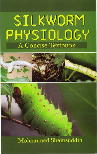 Silkworm Physiology: A Concise Textbook
