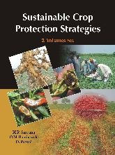 Sustainable Crop Protection Strategies, Vols. 1 and 2: H.R. Sardana, O.M. Bambawale and D. Prasad