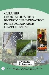 Cleaner Production and Energy Conservation for SustainableDevelopment: Staniskis J &