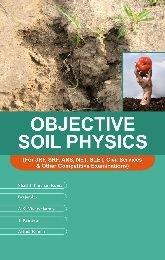 Objective Soil Physics (For JRF, SRF, ARS,: Kumar, S. B.