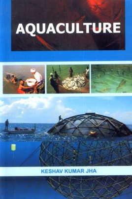Aquaculture: Keshav Kumar Jha