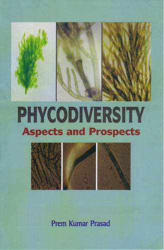 Phycodiversity: Aspects and Prospects