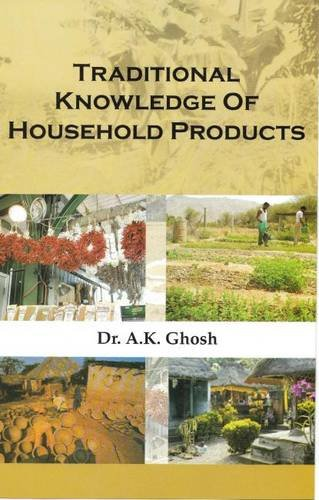 Traditional Knowledge of Household Products: A.K. Ghosh