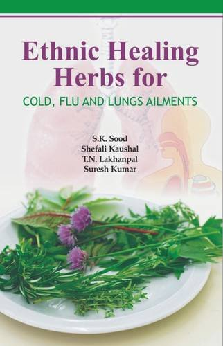 Ethnic Healing Herbs for Cold Flu and Lung Ailments