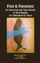 9788170356998: Fish and Fisheries of Himalayan and Terai Region of West Bengal: With Ornamental Touch
