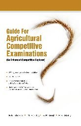 Guide for Agricultural Competitive Examinations: an Enhanced: Sharma, R. K.