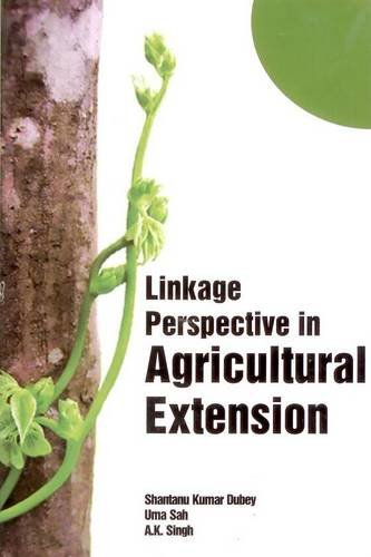 Linkage Perspective in Agricultural Extension: A.K. Singh,Shantanu Kumar