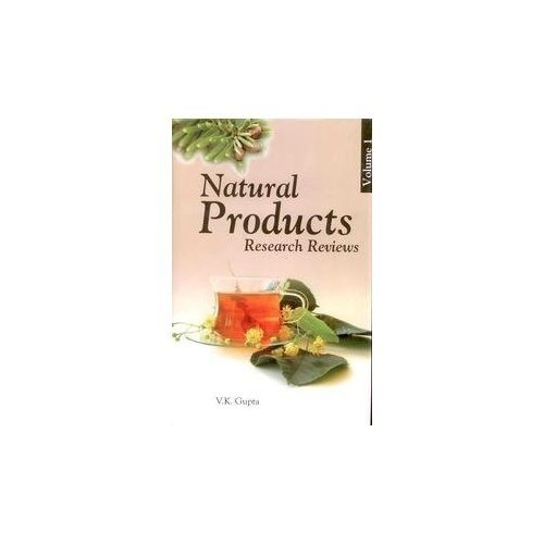 Natural Products : Research Reviews : Vol: Edited by V.K.