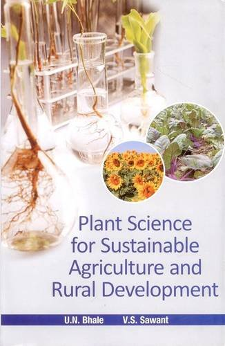 Plant Science for Sustainable Agriculture and Rural: Edited by U.N.