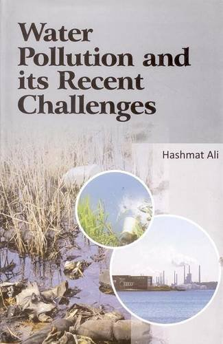 Water Pollution and its Recent Challenges: Edited by Hashmat