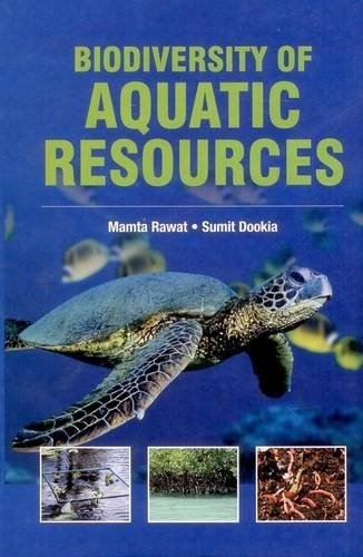 Biodiversity of Aquatic Resources: Mamta Rawat,Sumit Dookia