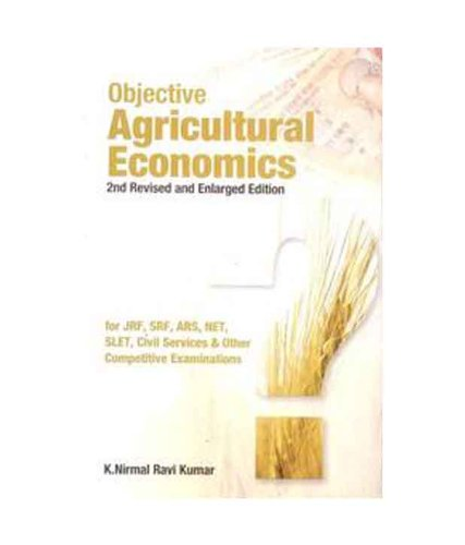 9788170357902: Objective Agricultural Economics 2nd Revised and Enlarged Edition for JRF, SRF, ARS, NET, SLET, Civil Services & Other Competitive Examinations