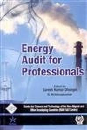 Energy Audit for Professionals: G. Krishnakumar & Suresh Kumar Dhungel (Eds)