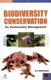 Biodiversity Conservation for Sustainable Management: edited by K.