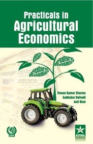 Practicals in Agricultural Economics: Bhat Anil Dwivedi